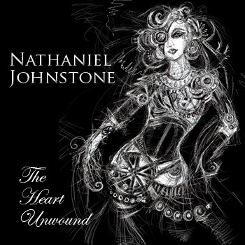 "Nathaniel Johnstone (ex-Abney Park) - ""The Heart Unwound"" (2011)"