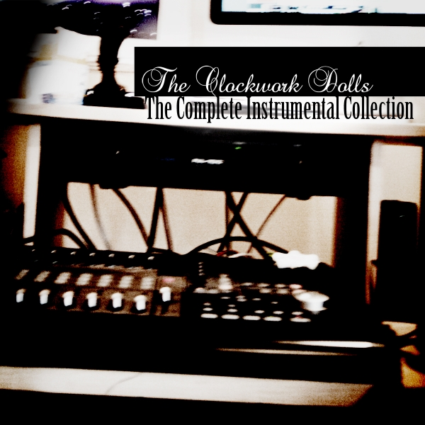 The Clockwork Dolls - The Complete Instrumental Collection